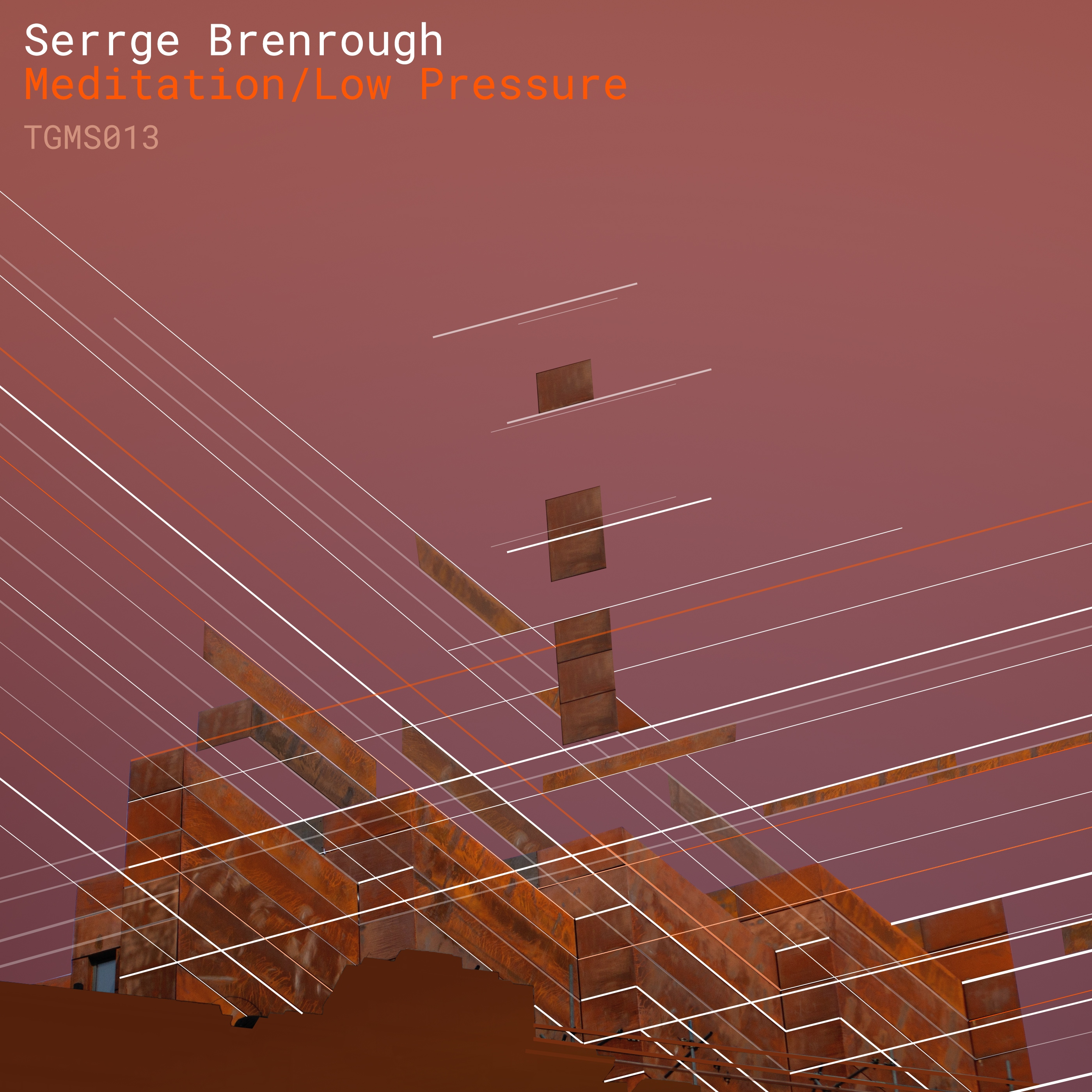 Serrge Brenrough - Meditation/Low Pressure