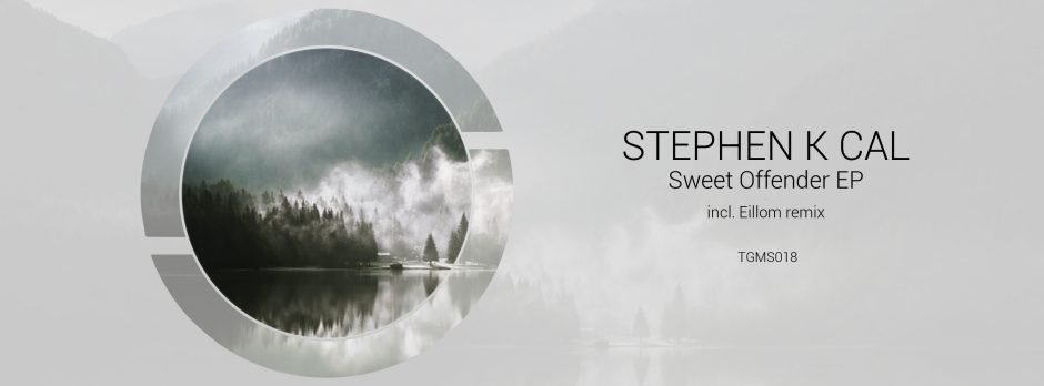 Stephen K Call -  Sweet Offender (incl EILLOM remix)