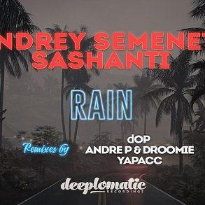 Andrey Semenets & Sashanti -Rain